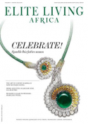 Elite Living Africa Festive Issue 2019